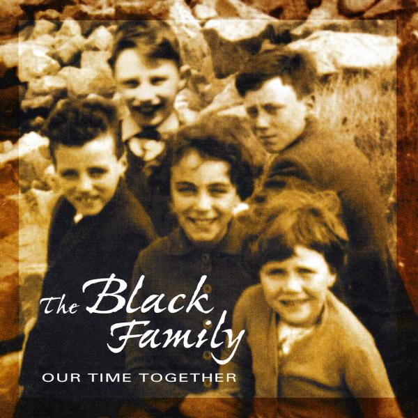 Album cover of The Black Family - Our Time Together
