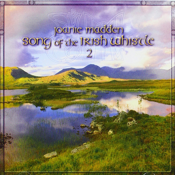 Album cover of Joanie Madden - Songs of the Irish Whistle 2