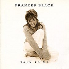 Album Cover of Frances Black - Talk To me