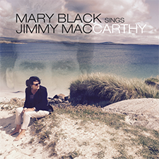 Album cover for Mary Black Sings Jimmy MacCarthy