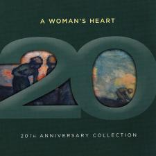 Cover image of A Woman's Heart - 20th Anniversary Collection